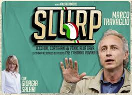 """Marco Travaglio in """"Slurp"""""""